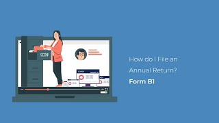 CORE: How to Fİle an Annual Return - Form B1