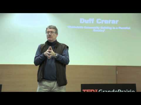 Multi-faith community building in a pluralist country | Duff Crerar | TEDxGrandePrairie