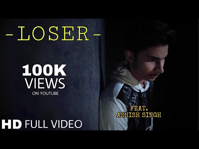 LOSER    DINO JAMES    ASHISH KUMAR SINGH    FULL VIDEO SONG