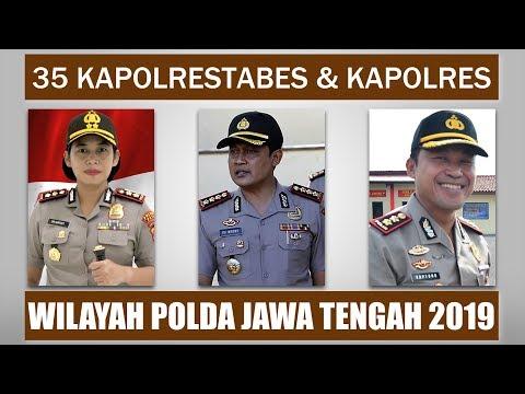 35 Kapolrestabes Dan Kapolres Di Wilayah Polda Jawa Tengah 2019