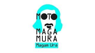 Moto MagaMura - Ez a dal