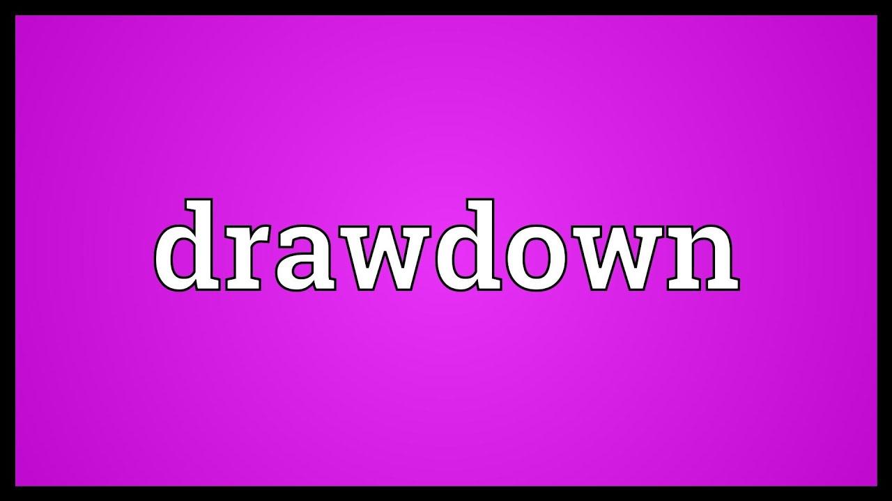 Drawdown Meaning Youtube