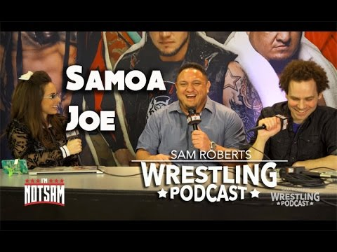 Samoa Joe - Main Roster, Keeping Name, TNA, AJ Styles, etc- Sam Roberts