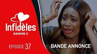 INFIDELES - Saison 2 - Episode 37 : la bande annonce