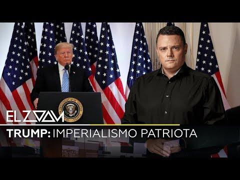 Trump: Imperialismo patriota -  El Zoom de RT