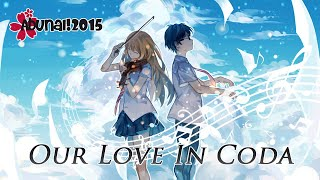 [AbunaiCon 2015] Our Love In Coda [10th Place]