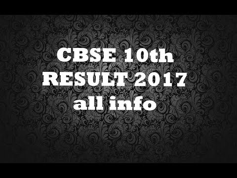 Central Board of Secondary Education 10th RESULT 2017 ALL INFORMATION