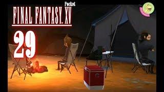 29 Schlechte Stimmung | Let´s Play: FINAL FANTASY XV POCKET EDITION [Android; Kap. 7]