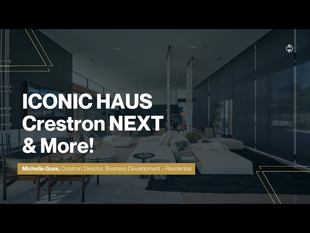 Connected Design Insider Talk: Crestron Electronics