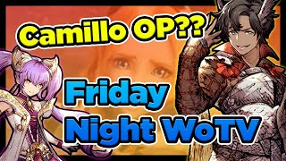 Camillo OP?!?! I GUESS SO!  Friday Night Fights (FFBE War of the Visions)