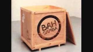 Bah Samba/ So Tired Of Waiting