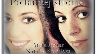 Anna Jantar-gdzieś po tamtej stronie.....14.03.2014( śpiewa:Natalia Kukulska)