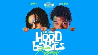 Lil Gotit - Da Real HoodBabies ft. Lil Baby (Remix)