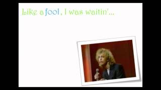 Robin Gibb Like A Fool Lyrics Video [HQ]