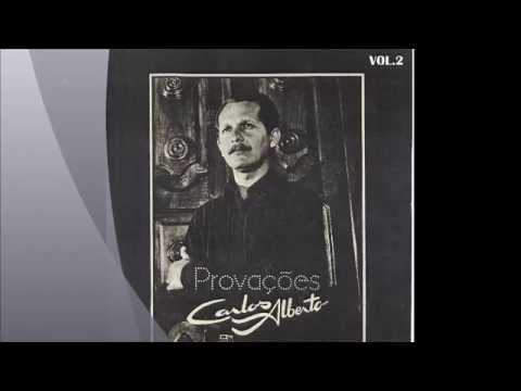 CARLOS  ALBERTO PROVAÇÕES CD VOLUME 2