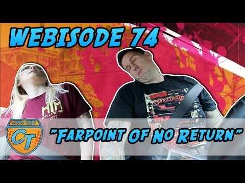 "Comic Trips: Webisode 74- ""Farpoint Of No Return"""