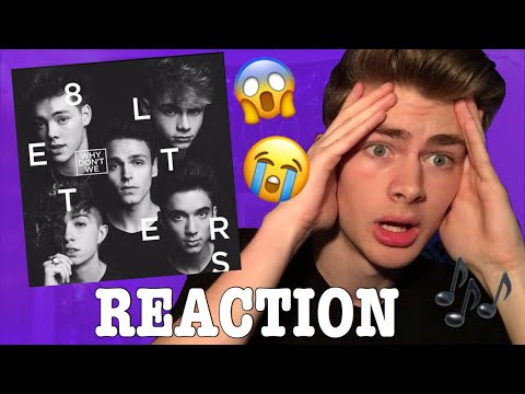 Why Don't We -  8 Letters  REACTION!