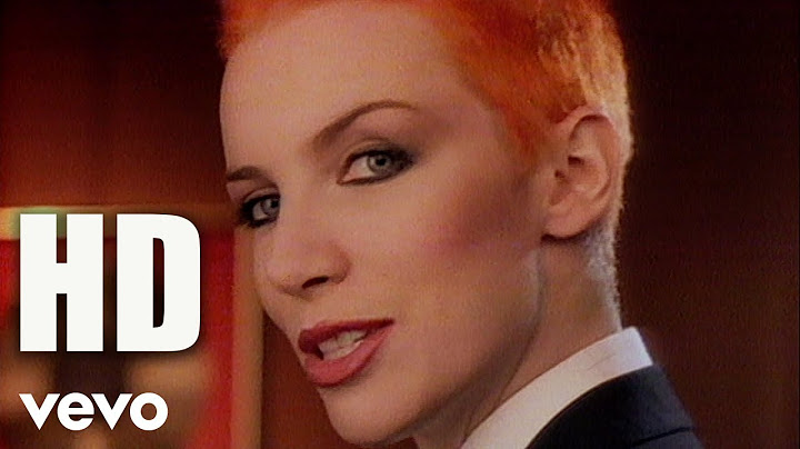 eurythmics annie lennox dave stewart  sweet dreams are made of this official video