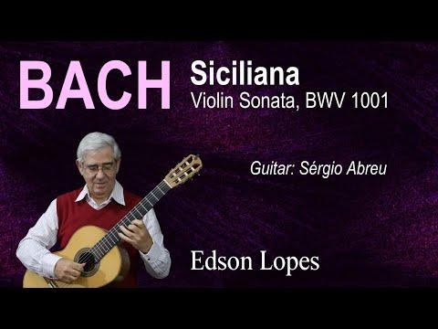 Siciliana (J. S. Bach) (Guitar: Sérgio Abreu)