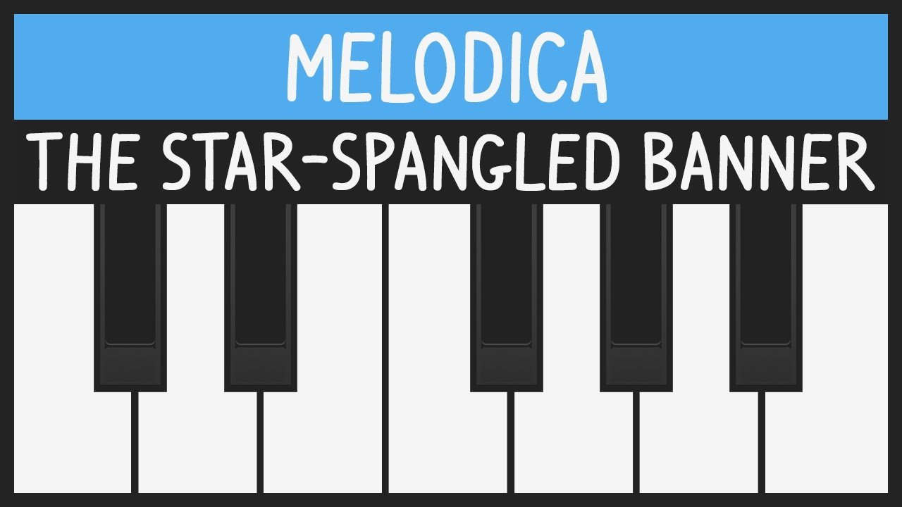 How To Play Usa National Anthem The Star Spangled Banner Melodica Tutorial Youtube