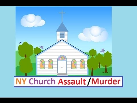 WNN Breaking: Upstate NY Church Assault/Murder