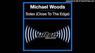 Michael-Woods-feat-Imogen-Bailey-Solex-Close-To-The-Edge-Club-Vocal-Mix