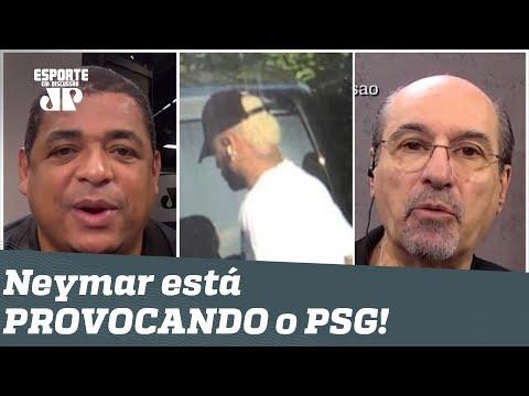"""""""Neymar tá PROVOCANDO o PSG... E isso é BURRICE!"""" Veja DEBATE!"""