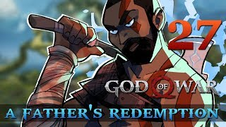 [27] A Father's Redemption (Let's Play God of War [2018] w/ GaLm)