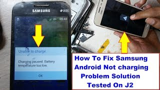 Samsung Not Charging Solution | Samsung Charging Paused Battery Temperature Too Low Solution