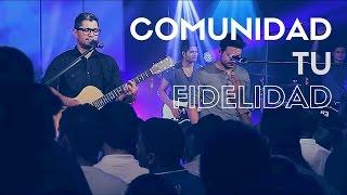 comunidad tu fidelidad