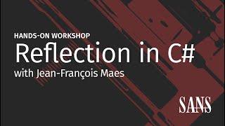 SANS Workshop - Reflection in C#