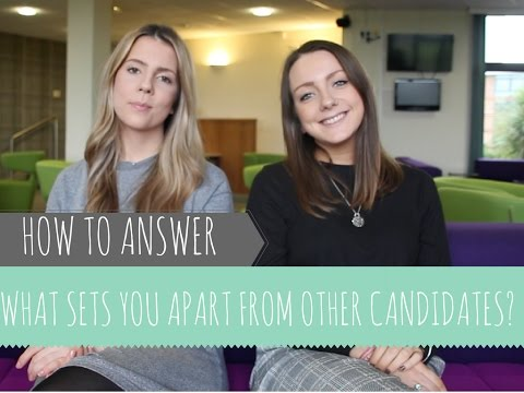 HOW TO ANSWER: What Sets You Apart From Other Candidates?