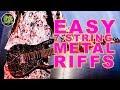 Surprisingly EASY Seven string Metal Guitar Riffs