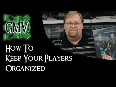 How to keep your players organized - GM Tips for any RPG System