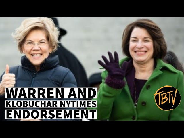 Elizabeth Warren and Amy Klobuchar Land NYTimes Endorsement Over Bernie | Tim Black