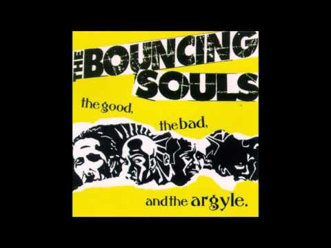The Bouncing Souls - The Good, The Bad, and The Argyle (Full Album)