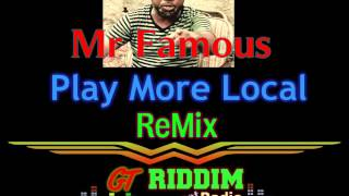Mr Famous - Play More Local (MDR)