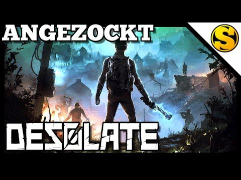 Angezockt: DESOLATE [Early Access]