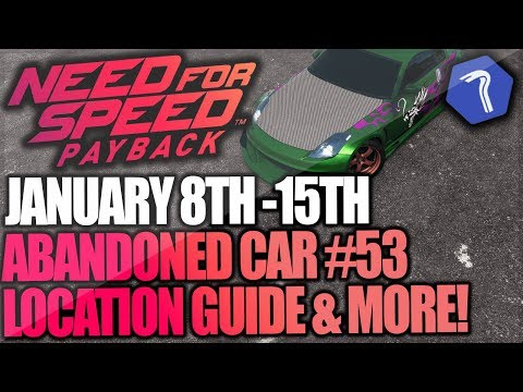 Need For Speed Payback Abandoned Car #53 - Location Guide + Gameplay - Rachels Teller's Nissan 350z