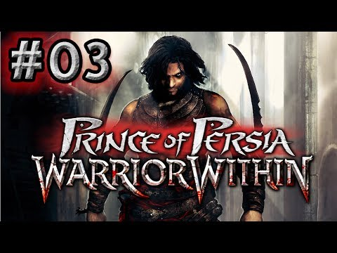 Prince of Persia: Warrior Within Walkthrough - [03] - Deadly Threesome (No Commentary)