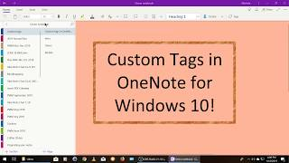 Custom tags now in OneNote for Windows 10!