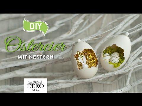 DIY: ausgefallene Ostereier mit Nestern oder Glitter [How to] Deko Kitchen