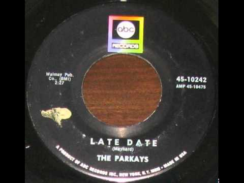 The Parkays   Late Date