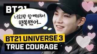 BT21 UNIVERSE 3 EP.07 - True Courage