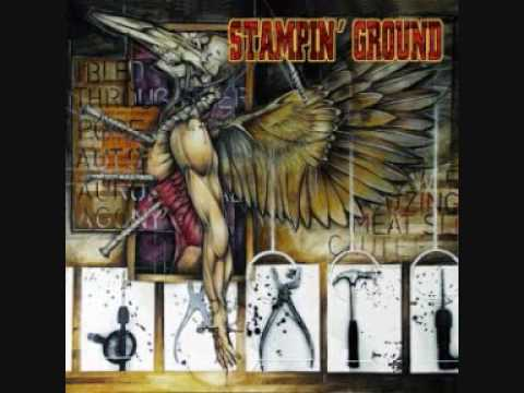 stampin' ground - The death you deserve