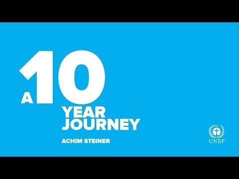 """""""Achim Steiner in UNEP; a 10-year journey"""""""
