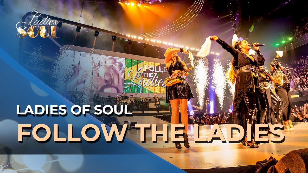 Ladies Of Soul 2018 Follow The Ladies Youtube