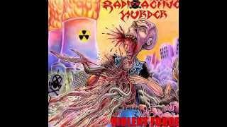 Radioactive Murder - Violent Force