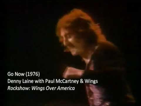 """Denny Laine with Paul McCartney and Wings: """"Go Now"""" (1976)"""