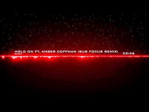 Rusko - Hold On ft. Amber Coffman (Sub Focus Remix)